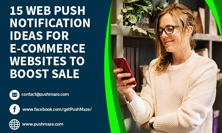 Web push notification ideas for boost your eCommerce sales