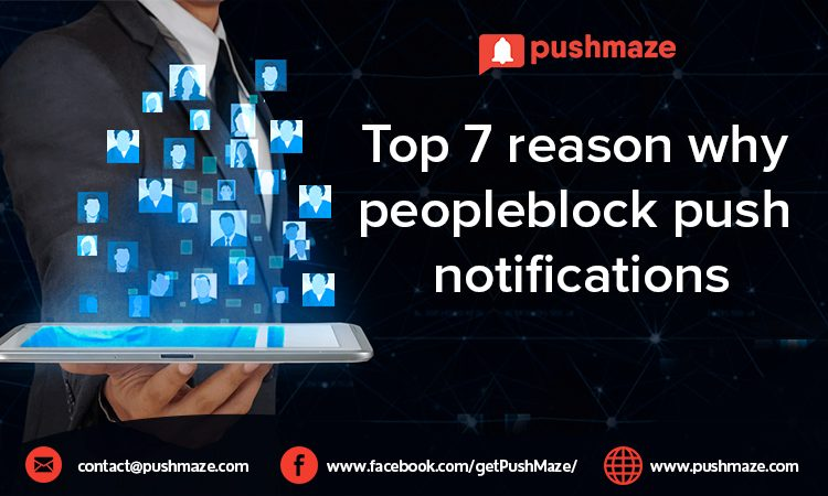 Top 7 reason why people block push notifications