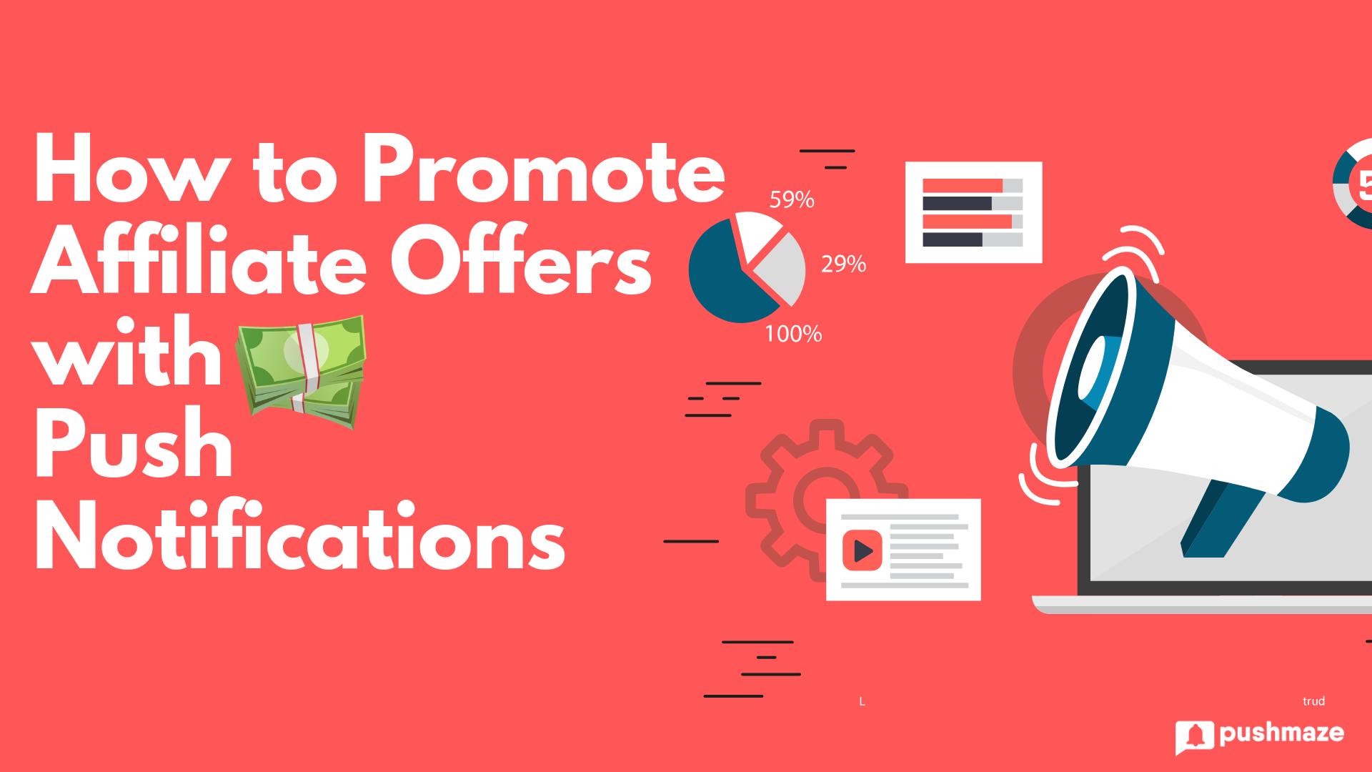 push notification affiliate marketing