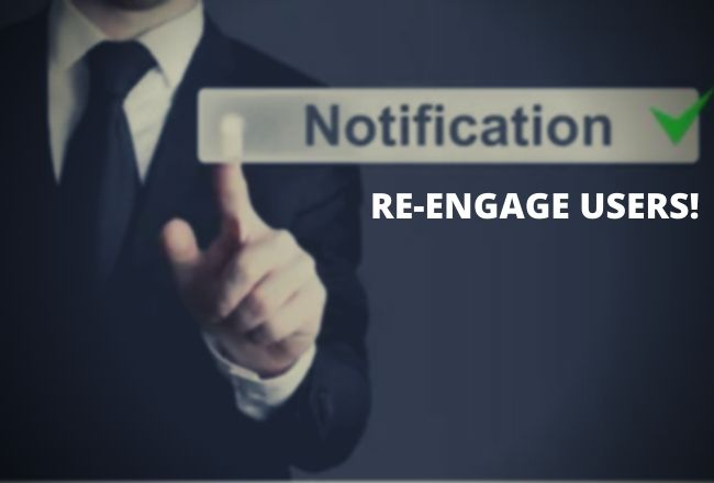 push notifications for re-engagement