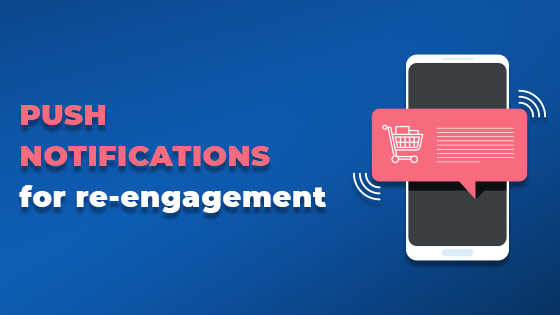 push notifications for re engagement